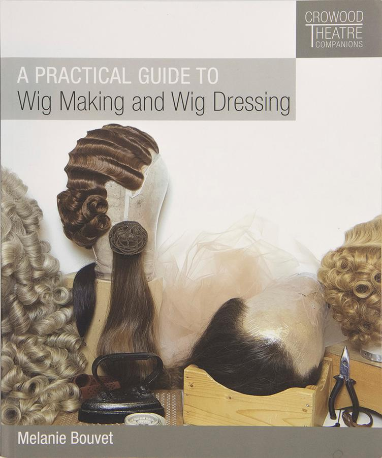 Book A Practical Guide to Wig Making and Wig Dressing